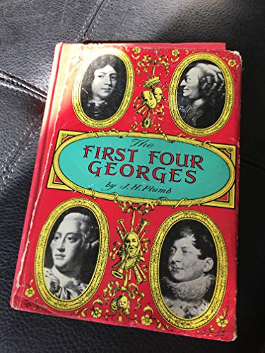 9780316711265: The First Four Georges