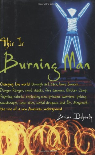 9780316711548: This is Burning Man