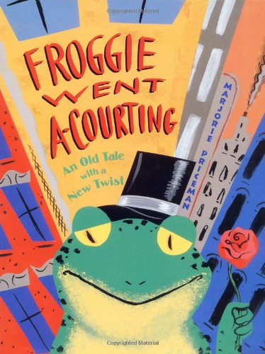 Froggie Went A-Courting: An Old Tale with a New Twist: Priceman, Marjorie