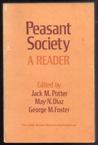 Peasant Society: A Reader