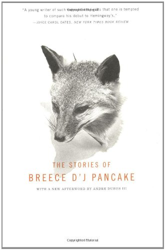 9780316715973: The Stories of Breece D'J Pancake