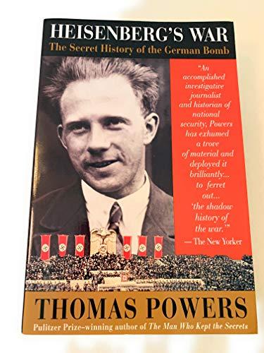 9780316716239: Heisenberg's War: The Secret History of the German Bomb