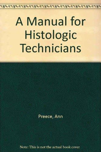 9780316717656: A Manual for Histologic Technicians