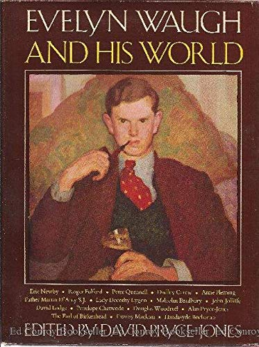 9780316720403: Evelyn Waugh and His World.