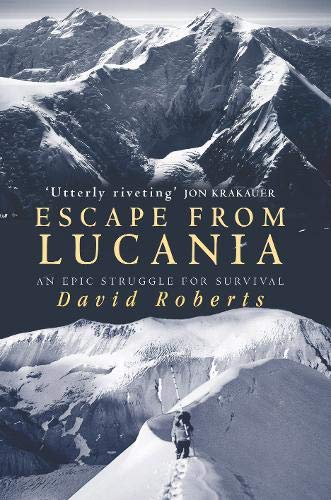 9780316724883: Escape from Lucania: An Epic Struggle for Survival