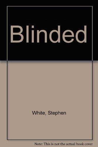 9780316725002: Blinded
