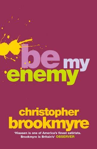 9780316725224: Be My Enemy