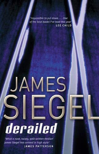 Derailed: Siegel, James
