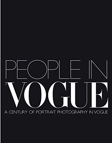 9780316725712: People in Vogue: A Century of Portraits: A Century of Portrait Photography