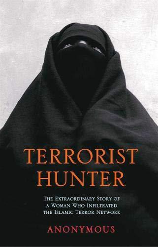 9780316725859: Terrorist Hunter