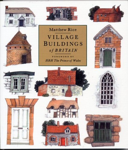 VILLAGE BUILDINGS OF BRITAIN.