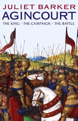 9780316726481: Agincourt: The King, the Campaign, the Battle