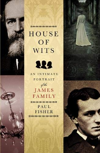 9780316726573: House Of Wits: An Intimate Portrait of the James Family
