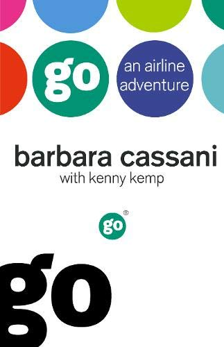 9780316726627: Go: An Airline Adventure
