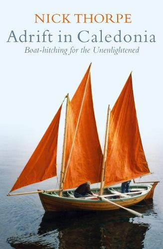 9780316726887: Adrift In Caledonia: Boat-Hitching for the Unenlightened