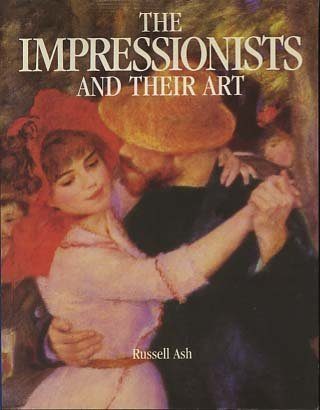 9780316727051: The Impressionists and Their Art