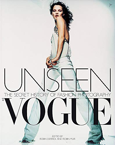 9780316727662: Unseen Vogue: The Secret History of Fashion Photography