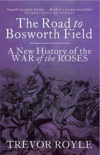 9780316727679: The Road to Bosworth Field