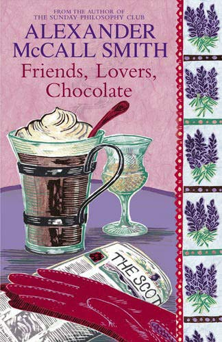 9780316727808: Friends, Lovers, Chocolate : An Isabel Dalhousie Mystery
