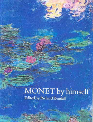 9780316728010: Monet by Himself Handbook (By Himself Series)