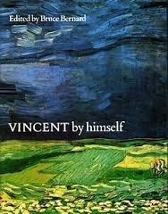 Vincent By Himself: Bernard, Bruce (ed)