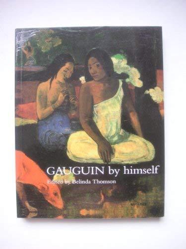 9780316728072: Gauguin by Himself