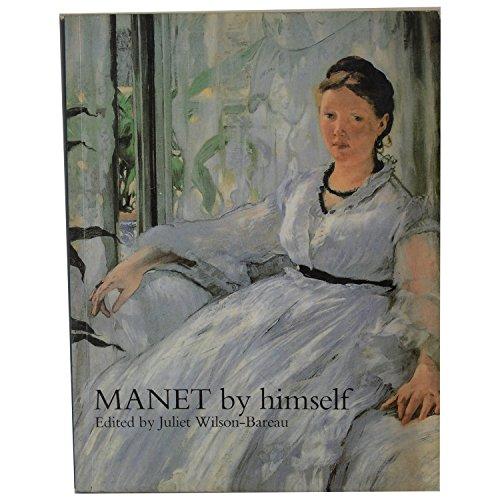 9780316728096: Manet By Himself