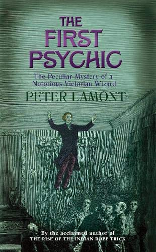 9780316728348: The First Psychic: The Peculiar Mystery of a Victorian Wizard