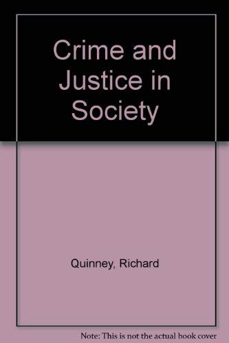 9780316729017: Crime and Justice in Society