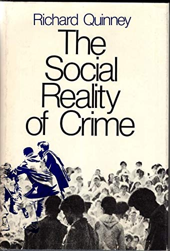 9780316729024: The Social Reality of Crime.