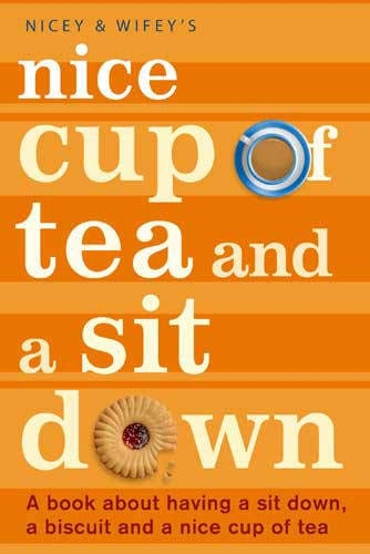 9780316729178: Nicey And Wifey's Nice Cup Of Tea And A Sit Down