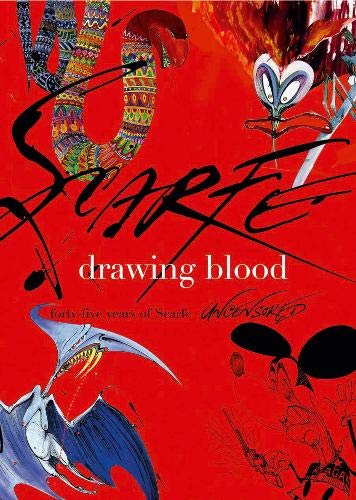 9780316729529: Drawing Blood: Forty Five Years of Scarfe Uncensored