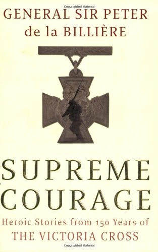 9780316729758: Supreme Courage: Heroic Stories from 150 Years of the VC