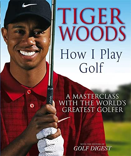 9780316729826: Tiger Woods : How I Play Golf
