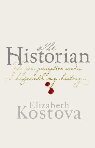 Historian, The: Kostova, Elizabeth
