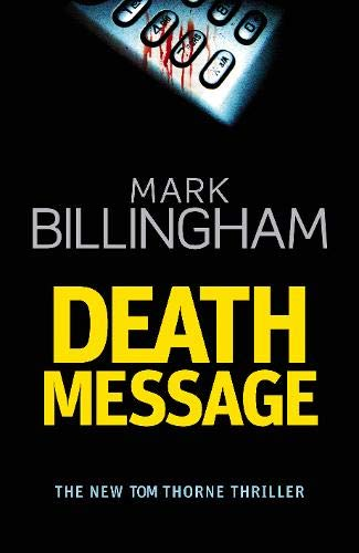 9780316730525: Death Message (Tom Thorne Novels)