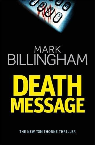 9780316730549: Death Message (Tom Thorne Novels)