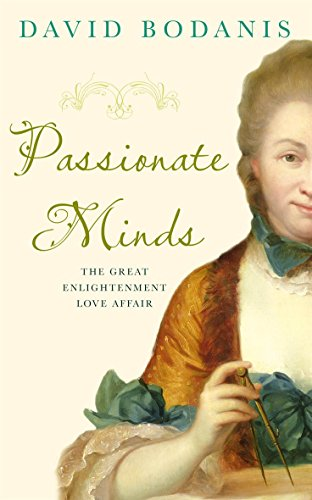 9780316730877: Passionate Minds: The Great Enlightenment Love Affair