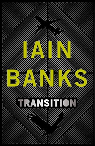 TRANSITION - uncorrected proof copy: Banks iain