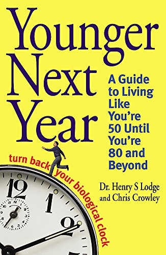 9780316731508: Younger Next Year: Turn Back Your Biological Clock