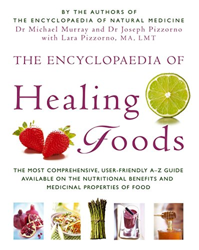The Encyclopaedia Of Healing Foods: Murray, Dr. Michael