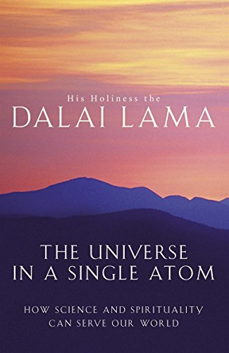 9780316732246: Universe in a Single Atom, The: How Science and Spirituality Can Serve Our World