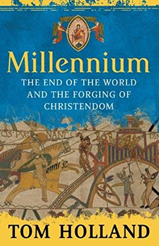 9780316732451: Millennium: The End of the World and the Forging of Christendom
