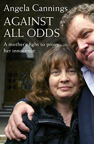 9780316733045: Against All Odds : The Angela Cannings Story