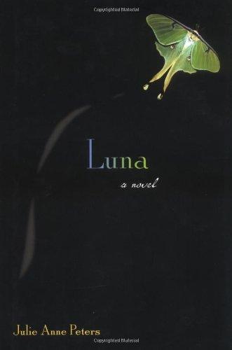 Luna: Julie Anne Peters