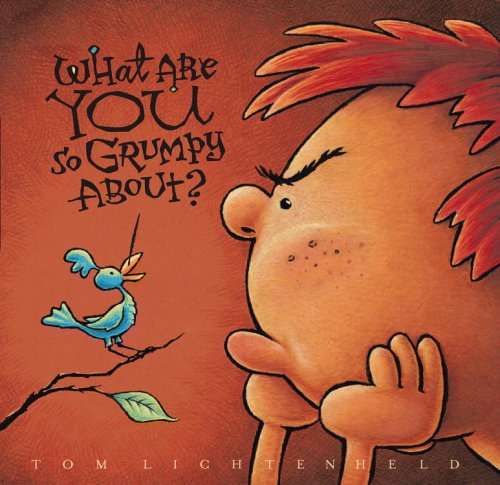 9780316733700: What Are You So Grumpy About? [Hardcover] by