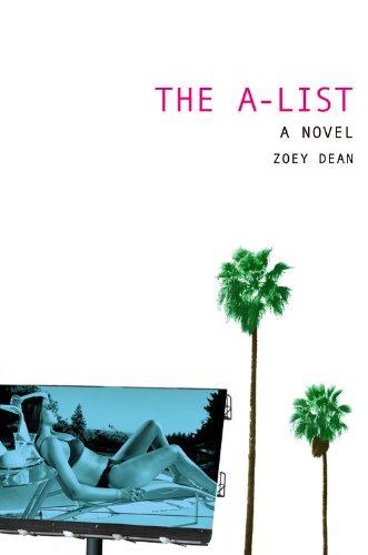 9780316734356: The A-List: A Novel