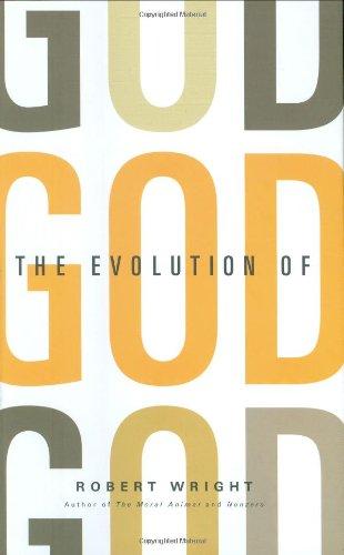 9780316734912: The Evolution of God