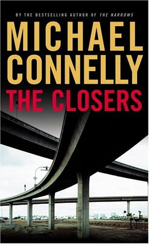 The Closers by Connelly, Michael: Michael Connelly
