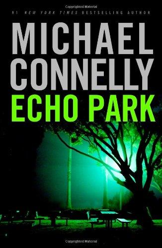9780316734950: Echo Park (Harry Bosch)